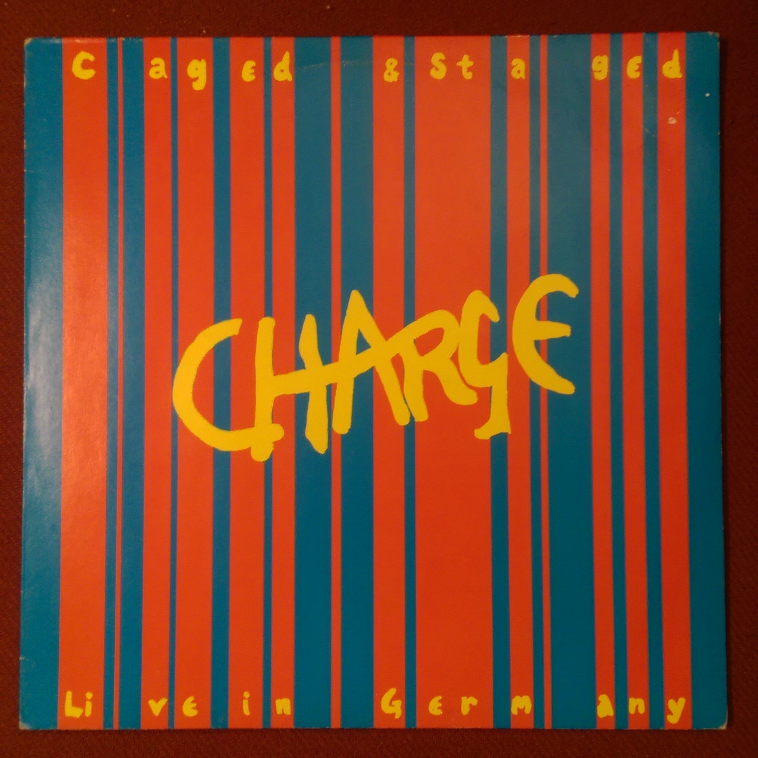 Charge - Caged and Staged Live In Germany LP