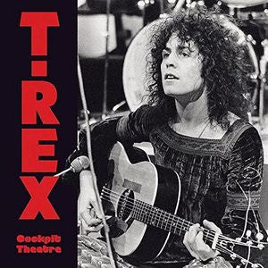T-Rex - Cockpit Theatre LP