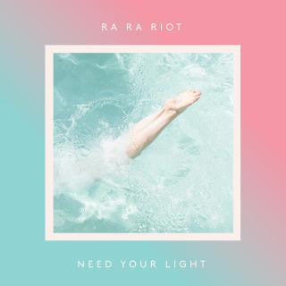 Ra Ra Riot - Need Your Light LP