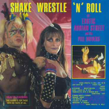 Exotic Adrian Street & The Pile Drivers - Shake, Wrestle, and Roll