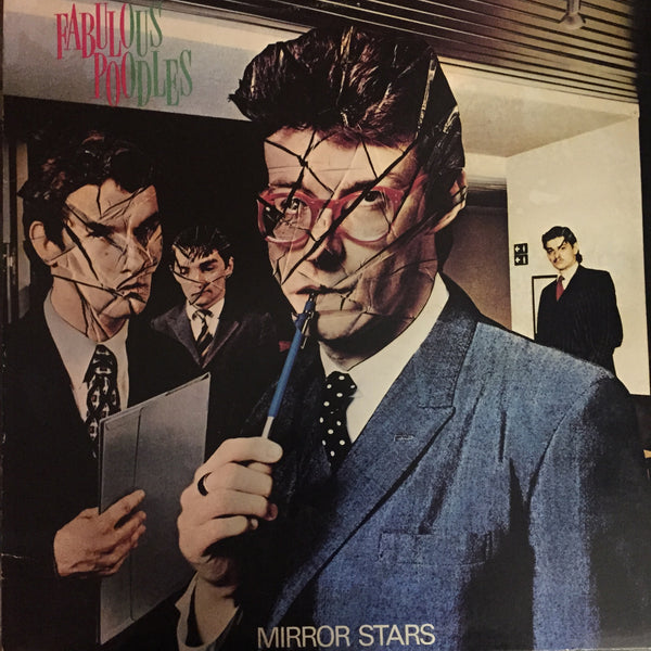 Fabulous Poodles - Mirror Stars LP