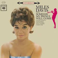 Miles Davis Sextet - Someday My Prince Will Come LP