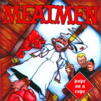 Meatmen - Pope On A Rope LP