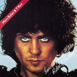 Marc Bolan & T Rex - Zinc Alloy and the Hidden Riders of Tomorrow LP