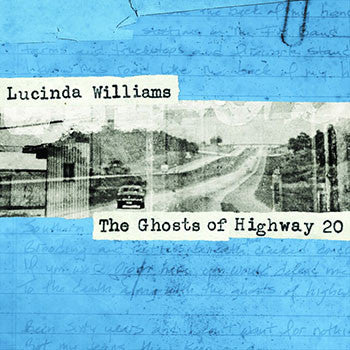Lucinda Williams - The Ghosts Of Highway 20 LP
