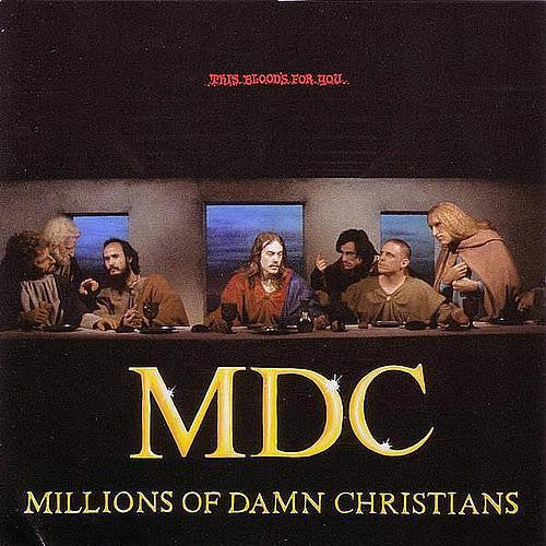 MDC - Millions of Damn Christians - This Blood's For You LP