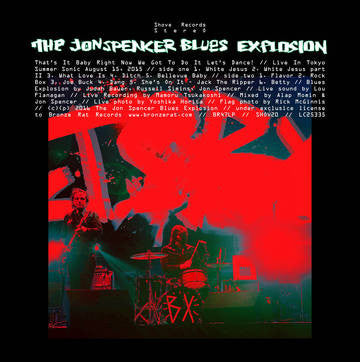The Jon Spencer Blues Explosion - That's It Baby Right Now We Got To Do It Let's Dance LP
