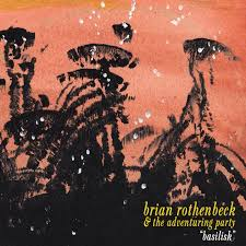 Brian Rothenbeck & The Adventuring Party - Basilisk LP