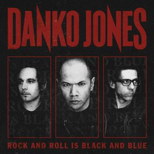 Danko Jones - Rock And Roll Is Black And Blue LP