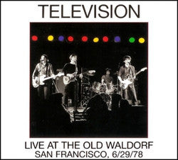 Television - Live At The Old Waldorf San Francisco, 6/29/78 2xLP