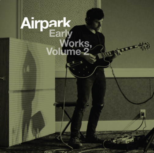 Airpark - Early works Vol.2