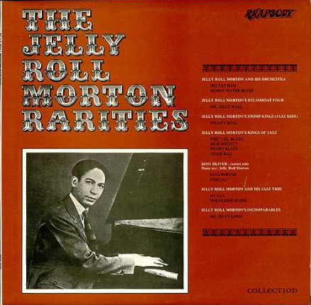 The Jelly Roll Morton - Rarities LP