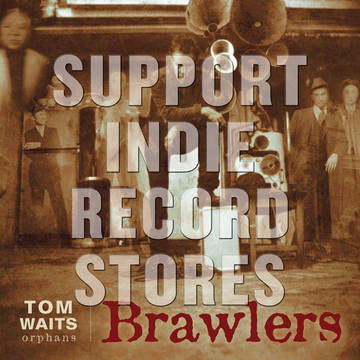 Tom Waits -Brawlers