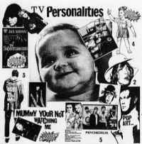 Television Personalities - Mummy You''re Not Watching Me (RSD 2017)