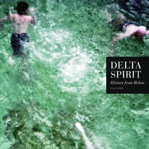 Delta Spirit - History From Below LP