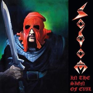 Sodom - In The Sign Of Evil LP