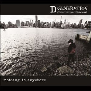 D Generation - Nothing Is AnywhereLP