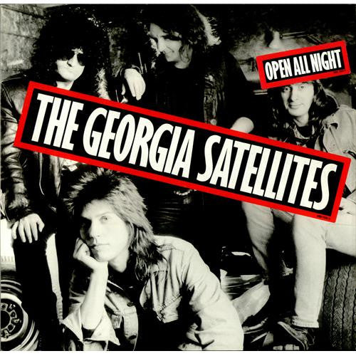 Georgia Satellites - Open All Night LP