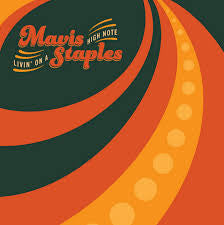 Mavis Staples - Livin' on a High Note LP