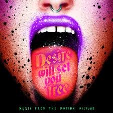 Desire Will Set You Free Soundtrack LP