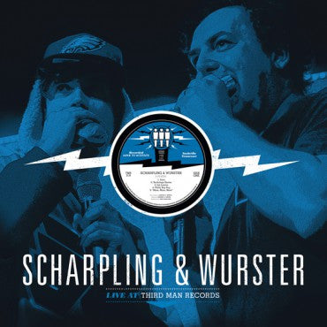 Scharpling & Wurster - Live At Third Man Records LP