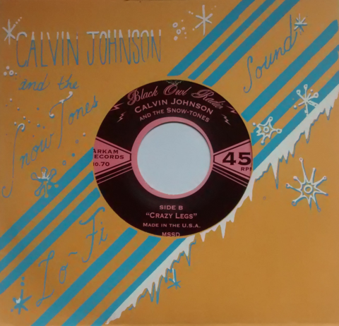 "Calvin Johnson - Pink Cadillac b/w Crazy Legs 7"" (Clear Vinyl Version)"