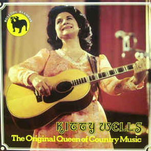Kitty Wells - The Original Queen Of Country Music LP