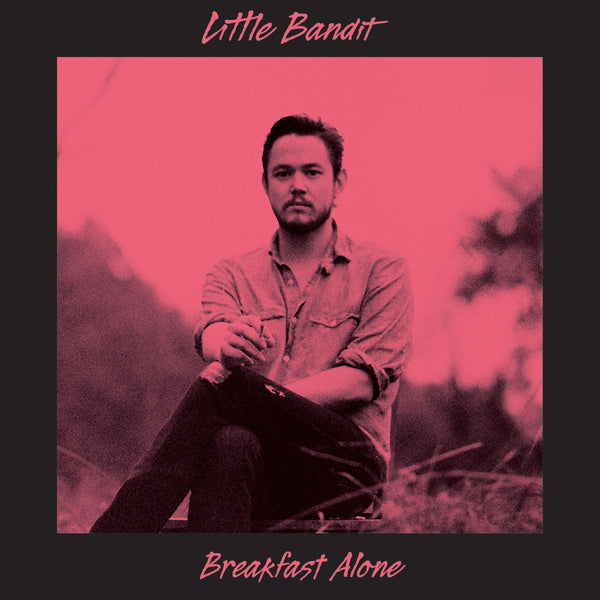 Little Bandid - Breakfast Alone LP