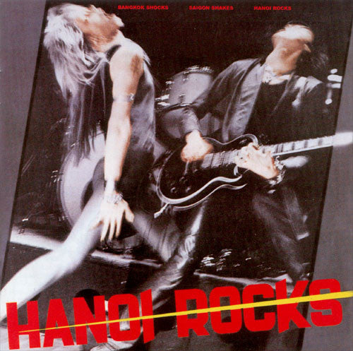 Hanoi Rocks - Bangkok Shocks, Saigon Shakes, Hanoi Rocks LP