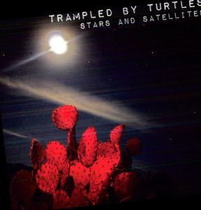 Tramples By Turtles - Stars And Satellites LP