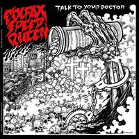Colfax Speed Queen - Talk To Your Doctor LP