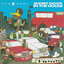 Too Short - Short Dog''s In The House LP