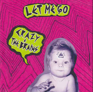 Crazy And The Brains - Let Me Go LP