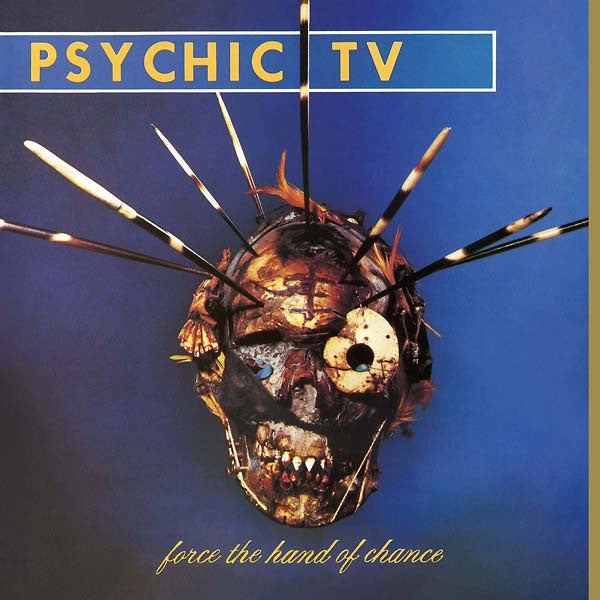 Psychic TV - Force The Hand Of Chance LP