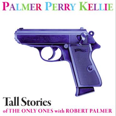 "PPK - Tall Stories of The Only Ones with Robert Palmer 7"" (RSD 2017)"