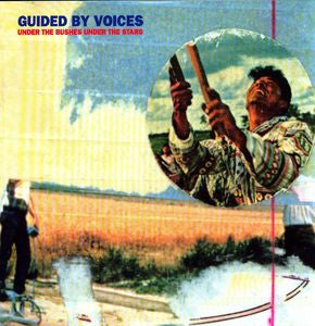 Guided By Voices - Under The Bushes Under The Stars 2xLP