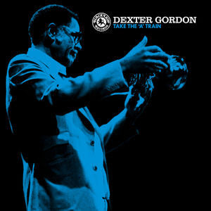 Dexter Gordon - Take The A Train LP