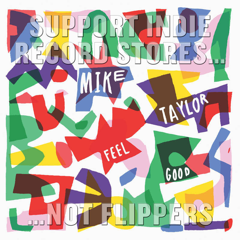 "Mike Taylor - Feel Good - 12"" Picture Disc - (RSD 2017)"