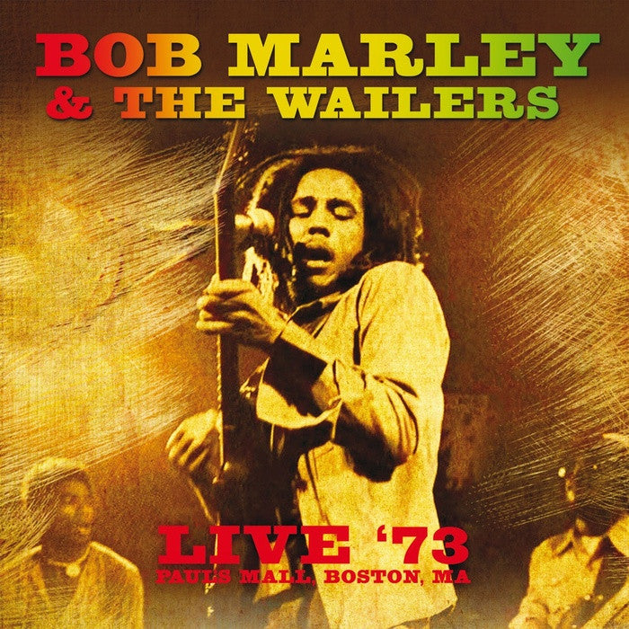 Bob Marley & The Wailers - Live 73: Paul's Mall Boston, Ma LP