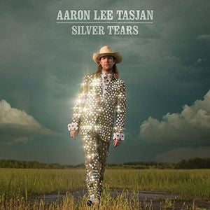 Aaron Lee Tasjan - Silver Tears LP