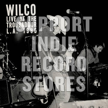 Wilco -Live at the Troubadour 11/12/96