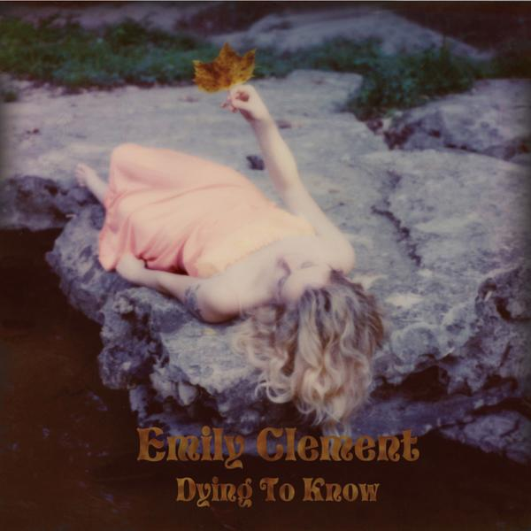 Emily Clement - Dying To Know EP