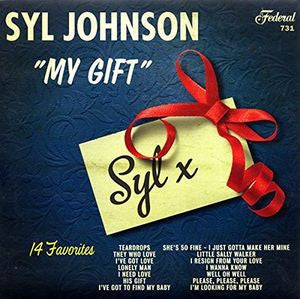Syl Johnson - My Gift LP
