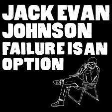 Jack Evan Johnson - Failure is an Option LP