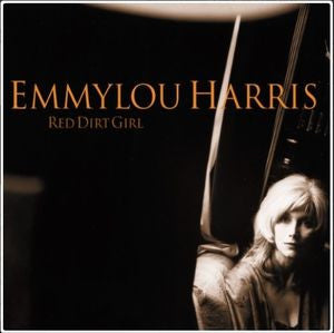 Emmylou Harris - Red Dirt Girl LP