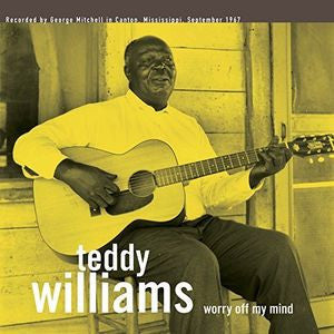 Teddy Williams - Worry Off My Mind LP