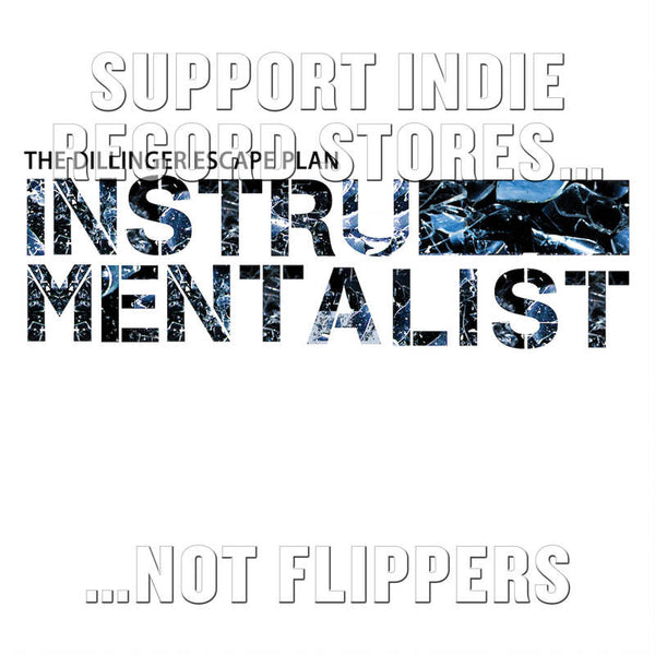 "The Dillinger Escape Plan - Instrumentalist 7"" (RSD 2017)"