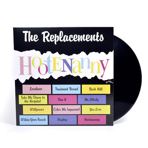 The Replacements - Hootenanny LP (Start Your Ears Off Right(