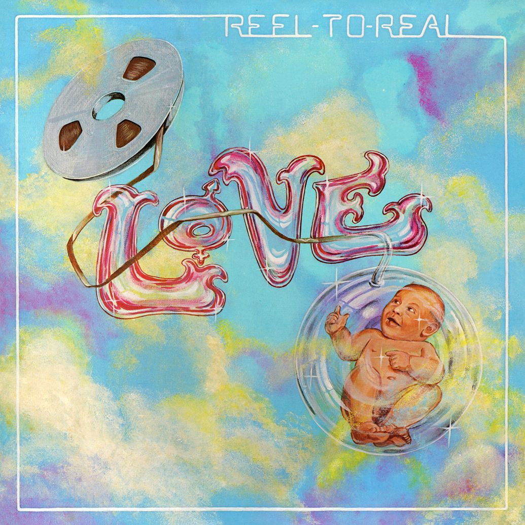 Love - Reel To Real LP