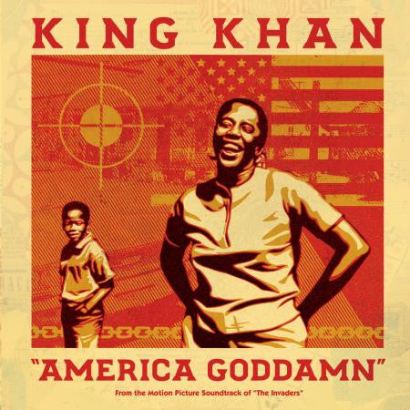 "King Khan - America Goddamn 7"" (From the Motion Picture Soundtrack of ""The Invaders"")"